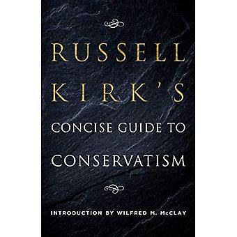 Russell Kirk är kortfattad guide till konservatism