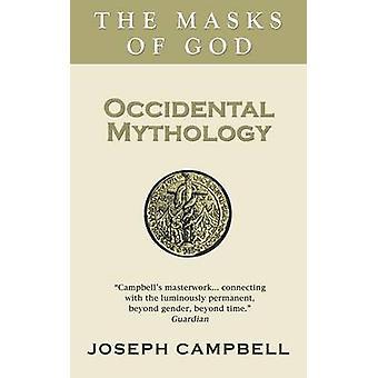 Occidental Mythology by Joseph Campbell - 9780285640573 Book