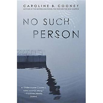 No Such Person by Caroline B Cooney - 9780385742924 Book