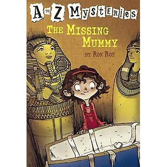 The Missing Mummy by Ron Roy - John Steven Gurney - 9780613356039 Book