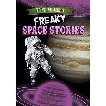 Freaky Space Stories by Katie Kawa - 9781482429589 Book