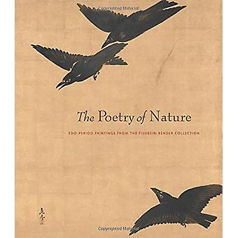 The Poetry of Nature - Edo Paintings from the Fishbein-Bender Collect