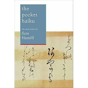 The Pocket Haiku by Sam Hamill - 9781611801538 Book