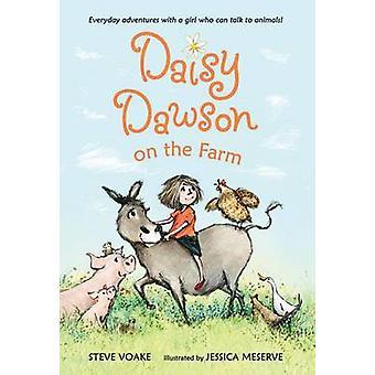 Daisy Dawson on the Farm by Steve Voake - Jessica Meserve - 978161479