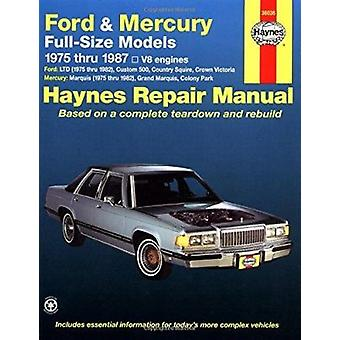 Ford and Mercury Full-size Models - 1975-87 V8 Engines Owner's Worksh