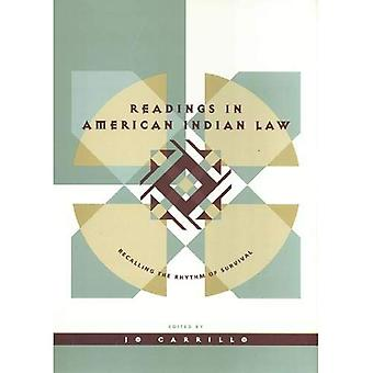 Readings in American Indian Law: Recalling the Rhythm of Survival