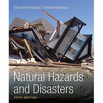 Natural Hazards And Disasters by Hyndman David Hyndman Donald W.