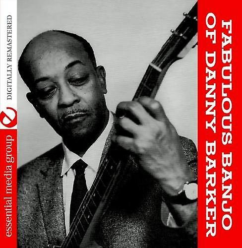 Danny Barker - Fabulous Banjo of Danny Barker [CD] USA import