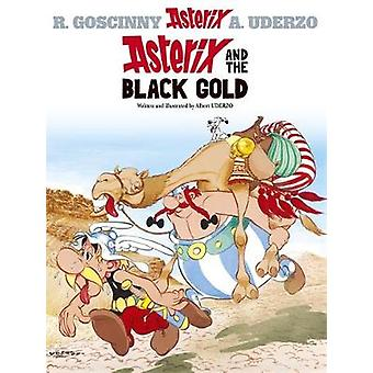 Asterix and the Black Gold 9780752847740 by Albert Uderzo