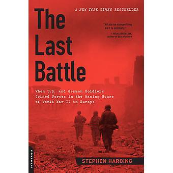 Die letzte Schlacht - wenn US und deutsche Soldaten in der W zusammengeschlossen
