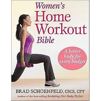 Bible d'entraînement à domicile féminin par Brad Schoenfeld - livre 9780736078283