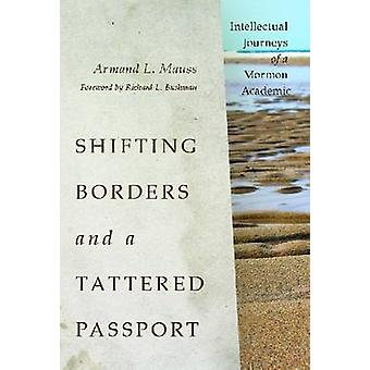 Shifting Borders and a Tattered Passport - Intellectual Journeys of a