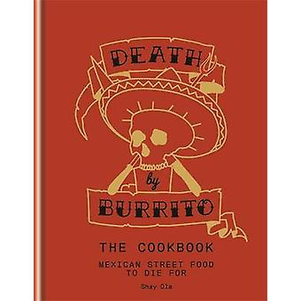 Tod von Burrito von Shay Ola - 9781845339067 Buch