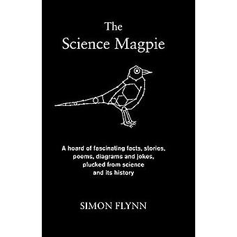 The Science Magpie - A Hoard of Fascinating Facts - Stories - Poems -