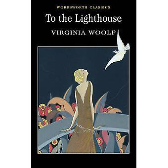 To the Lighthouse (New edition) by Virginia Woolf - Nicola Bradbury -