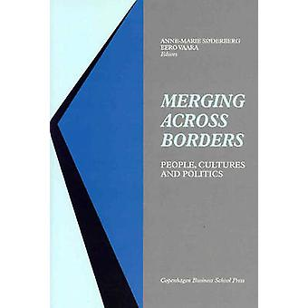 Merging Across Borders - People - Cultures and Politics by Anne-Marie
