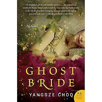 The Ghost Bride (P.S.)