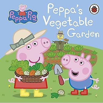 Peppa Pig: Peppa's Vegetable Garden [Board book]