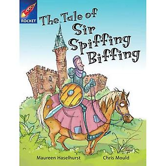 The Tale of Sir Spiffing Biffing: White Reader 3 (Rigby Star Independent)