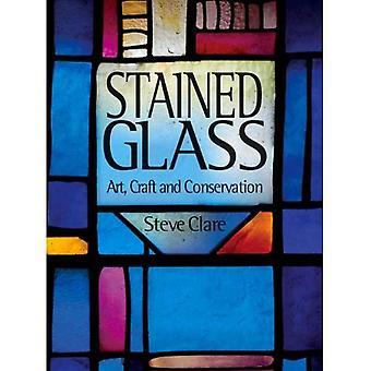 Stained Glass: Art, Craft and Conservation