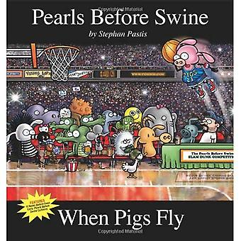 När grisar flyger
