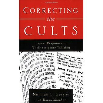 Correcting the Cults: Expert Responses to Their Scripture Twisting