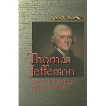 Thomas Jefferson: Draftsman of a Nation