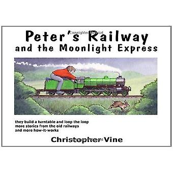 Peter's Railway and the Moonlight Express
