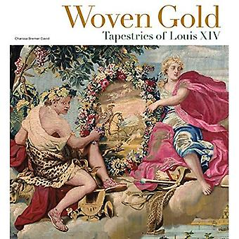 Woven Gold - Tapestries of Louis XIV