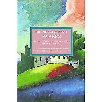 Preobrasjenskij papper, den: arkivhandlingar och material. Volym I. 1886-1920: historisk Materialism, volym 47