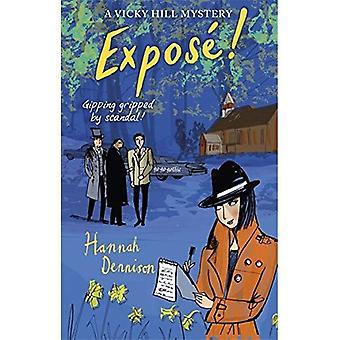 Un mystère de Vicky Hill: exposer! (Vicky Hill)