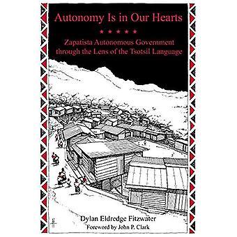 Autonomie est dans nos coeurs: Gouvernement autonome zapatiste à travers le prisme de la langue Tsotsil