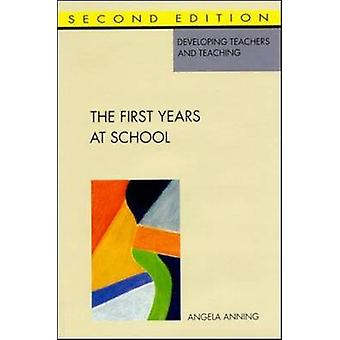 First Years at School by Anning & Angela & Professor