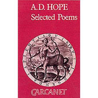 Ausgewählte Gedichte A.D. Hoffnung von Hope & Alec Derwent