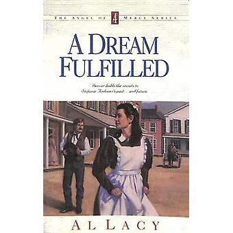 A Dream Fulfilled by Lacy & Al