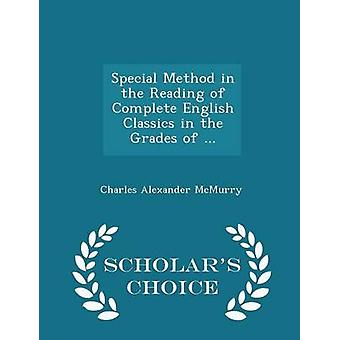 Special Method in the Reading of Complete English Classics in the Grades of ...  Scholars Choice Edition by McMurry & Charles Alexander
