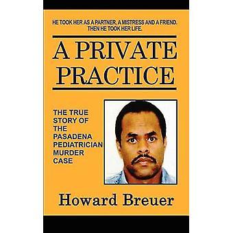 En Private Practice av Breuer & Howard