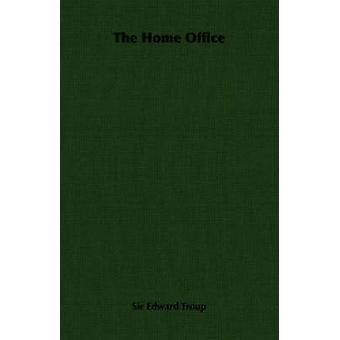 The Home Office by Troup & Edward
