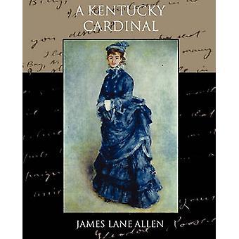 A Kentucky Cardinal by Allen & James Lane