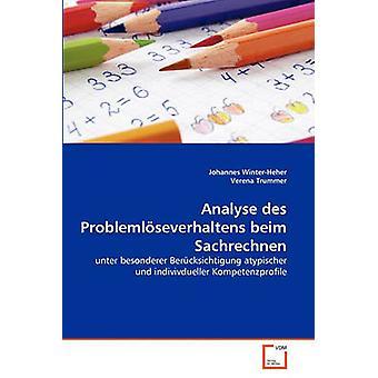 Analyse des Problemlseverhaltens beim Sachrechnen by WinterHeher & Johannes