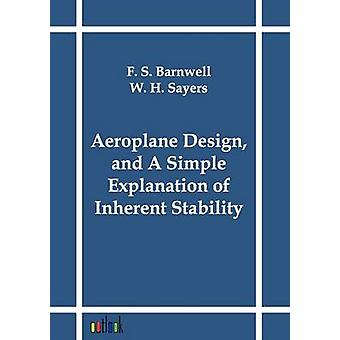 Diseño de avión y una explicación sencilla de la estabilidad inherente de Barnwell y F. S.