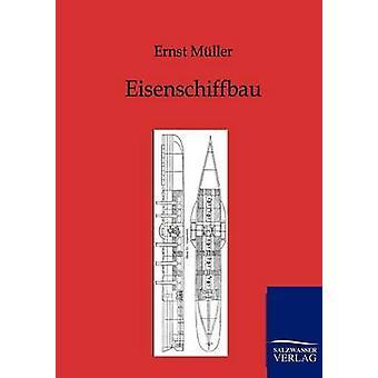 Eisenschiffbau by Mller & Ernst