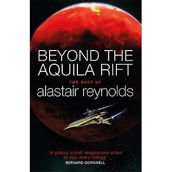 Utöver den Aquila Rift - bäst av Alastair Reynolds av Alastair Rey