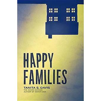 Happy Families by Tanita S Davis - 9780375871702 Book