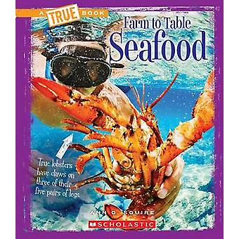 Seafood by Ann Squire - 9780531235546 Book