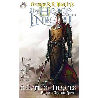 Hedge Knight - The Graphic Novel by Mike S. Miller - George R. R. Mart
