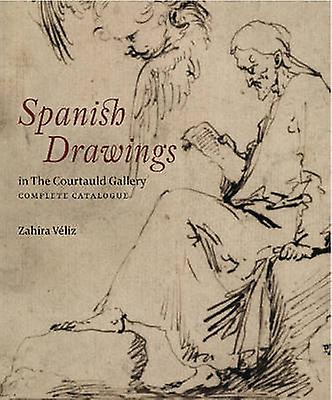 Spanish Drawings at the Courtauld Gallery - A Complete Catalogue by Za