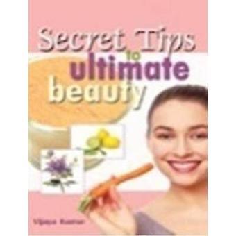 Secret Tips to Ultimate Beauty by Vijaya Kumar - 9788120770393 Book