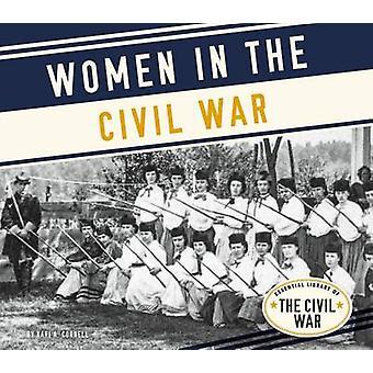Women in the Civil War by Kari Cornell - 9781680782806 Book