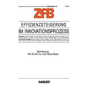 Effizienzsteigerung im Innovationsproze by Albach & Horst